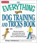 EVERYTHING DOG TRAINING AND TRICKS BOOK by Gerilyn J. Bielakiewicz (Paperback, 2009)