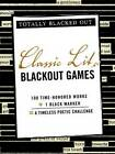 Classic Lit Black Out Games by Adams Media (Paperback, 2011)