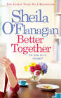 Better Together by Sheila O'Flanagan (Paperback, 2013)