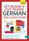 Get Talking and Keep Talking German Total Audio Course: (Audio Pack) the Essential Short Course for Speaking and Understanding with Confidence by Paul Coggle, Heiner Schenke (CD-Audio, 2013)