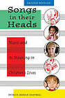 Songs in Their Heads: Music and Its Meaning in Children's Lives by Patricia Shehan Campbell (Paperback, 2011)