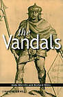 The Vandals by Andrew Merrills, Richard Miles (Hardback, 2010)