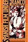 Spanish Film Under Franco by Virginia Higginbotham (Paperback, 1987)
