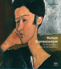 Human Expressionism: The Human Figure and the Jewish Experience by Eliane Strosberg (Hardback, 2008)