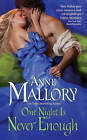 One Night Is Never Enough by Anne Mallory (Paperback, 2011)