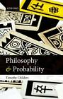 Philosophy and Probability by Timothy Childers (Paperback, 2013)