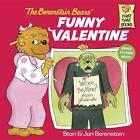 The Berenstain Bears' Funny Valentine by Jan Berenstain, Stan Berenstain (Paperback, 2003)
