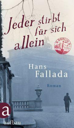 Fallada, Hans - Jeder stirbt für sich allein: Roman /4