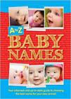 A to Z Baby Names by Bonnier Books Ltd (Hardback, 2012)