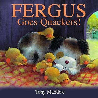 """VERY GOOD"" Fergus Goes Quackers, Tony Maddox, Book"