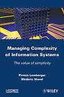 Managing Complexity of Information Systems: The Value of Simplicity by Mederic Morel, Pirmin Lemberger (Hardback, 2011)