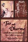 Tao and Dharma: Chinese Medicine and Ayurveda by Robert E. Svoboda (Paperback, 1995)
