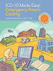 ICD-10 Made Easy: Emergency Room Coding by Ba Rhit Ccs Linda Kobayashi, Linda Kobayashi (Paperback / softback, 2010)