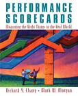 Performance Scorecards: Measuring the Right Things in the Real World by Richard Y. Chang, Mark Morgan (Paperback, 2010)