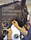 Equine Veterinary Nursing by John Wiley and Sons Ltd (Paperback, 2012)