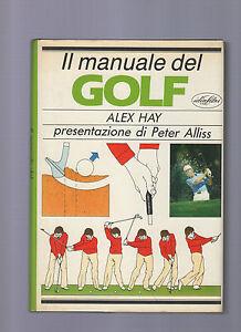 il-manuale-del-golf-alex-hay-presentazione-di-peter-allis