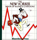 The  New Yorker  Book of Business Cartoons by Robert Mankoff (Hardback, 1998)