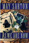 As We are Now: A Novel by May Sarton (Paperback, 1993)