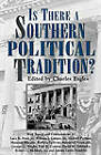 Is There a Southern Political Tradition? by University Press of Mississippi (Paperback, 2011)