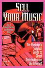 Sell Your Music: How To Profitably Sell Your Own Recordings Online by Mark W Curran (Paperback, 2010)