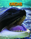 Orcas by Claire Throp (Hardback, 2013)