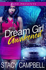 Dream Girl Awakened by Stacy Campbell (Paperback, 2013)