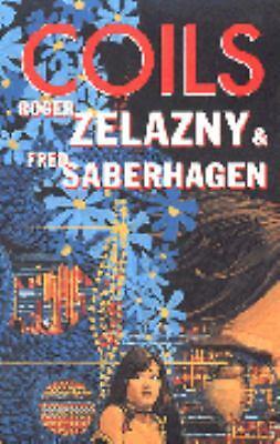 Coils Fred Saberhagen, Zelazny, Roger Mass Market Paperback