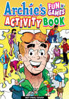 Archie's Fun 'n' Games Activity Book by Archie Comic Publications, Inc (Paperback, 2013)