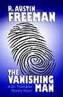 The Vanishing Man by R Austin Freeman (Paperback / softback, 2005)