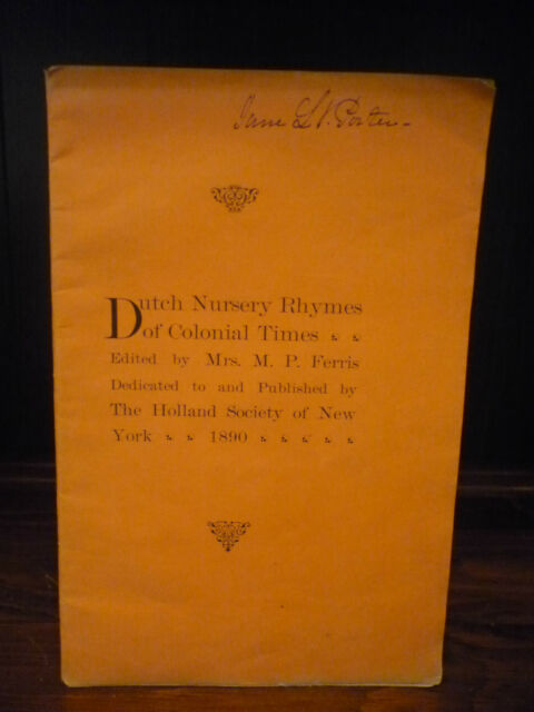 M. P. Ferris Dutch Nursery Rhymes 1890 RARE 1st Edition Holland Netherlands
