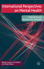 International Perspectives on Mental Health: Critical Issues Across the Lifespan by Zita Weber, Sheila Wilson, Barbara Fawcett (Paperback, 2011)