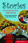 Stories for Interactive Assemblies: 15 Story-Based Assemblies to Get Children Talking by Nigel Bishop (Paperback, 2006)