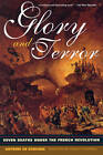 Glory and Terror: Seven Deaths Under the French Revolution by Antoine de Baecque (Paperback, 2002)