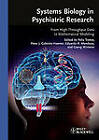 Systems Biology in Psychiatric Research: From High-Throughput Data to Mathematical Modeling by Wiley-VCH Verlag GmbH (Hardback, 2010)