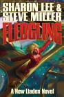 Fledgling by Sharon Lee, Steve Miller (Hardback, 2009)