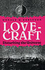 Lovecraft: Disturbing the Universe by Donald R. Burleson (Paperback, 2009)