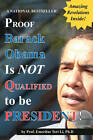 Proof Barack Obama Isn't Qualified to Be President! (Notebook) by Teri Li, Terry Kepner (Paperback / softback, 2012)