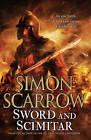 Sword and Scimitar by Simon Scarrow (Hardback, 2012)