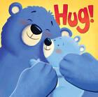 Hug! by Little Tiger Press Group (Novelty book, 2013)