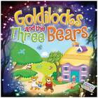 Goldilocks and the Three Bears by Arcturus Publishing Ltd (Paperback, 2012)