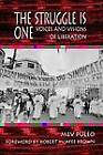 The Struggle is One: Voices and Visions of Liberation by Mev Puleo (Paperback, 1994)