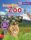 Incredible Zoo 3d Sticker Scene by Parragon (Paperback, 2012)