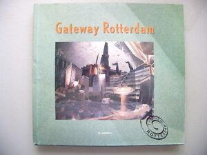 Gateway Rotterdam Mainport of Europe 1990 Industry Services Training ... - Eggenstein-Leopoldshafen, Deutschland - Gateway Rotterdam Mainport of Europe 1990 Industry Services Training ... - Eggenstein-Leopoldshafen, Deutschland