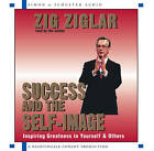 Success and the Self-Image (2cd): 2 Spoken Word Cds, 2 Hours by Ziglar (CD-Audio, 2002)