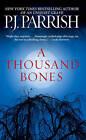 A Thousand Bones by P J Parrish (Paperback, 2008)