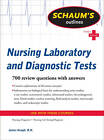 Schaum's Outline of Nursing Laboratory and Diagnostic Tests: Nursing Laboratory and Diagnostic Tests by Jim Keogh (Paperback, 2010)