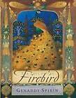 The Tale of the Firebird by Gennady Spirin (Hardback)