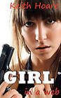 Girl in a Web by Keith Hoare (Paperback, 2011)