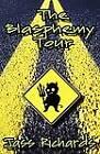 The Blasphemy Tour by Jass Richards (Paperback / softback, 2012)