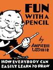Fun with a Pencil by Titan Books Ltd (Hardback, 2013)